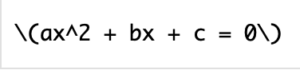 \(ax^2 +bx +c\)